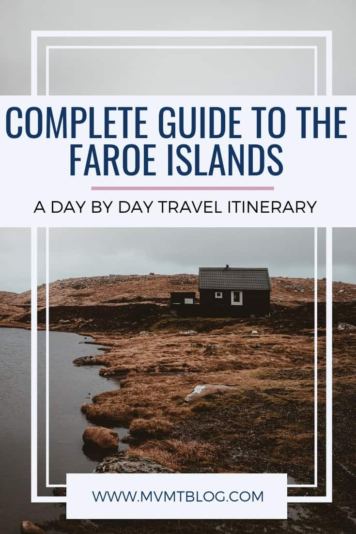 Complete Guide to the Faroe Islands (With Full Itinerary)