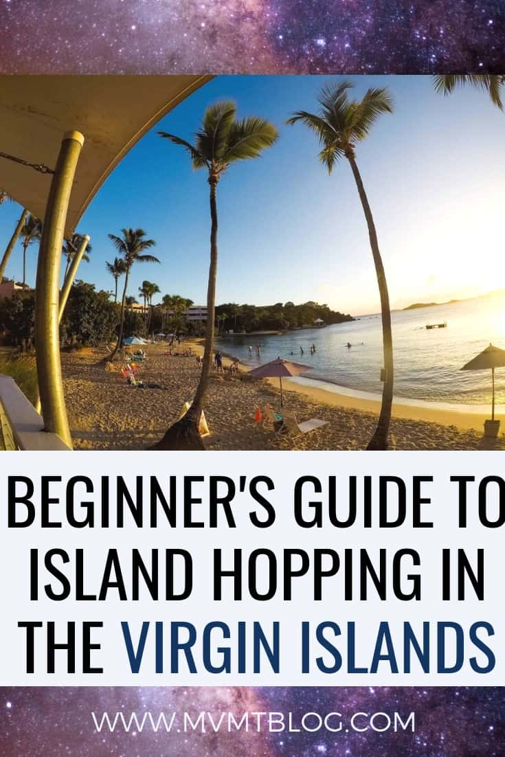 Beginner's Guide to Island Hopping in the Virgin Islands