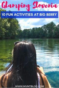 Glamping Slovenia: 10 Fun Activities at Big Berry
