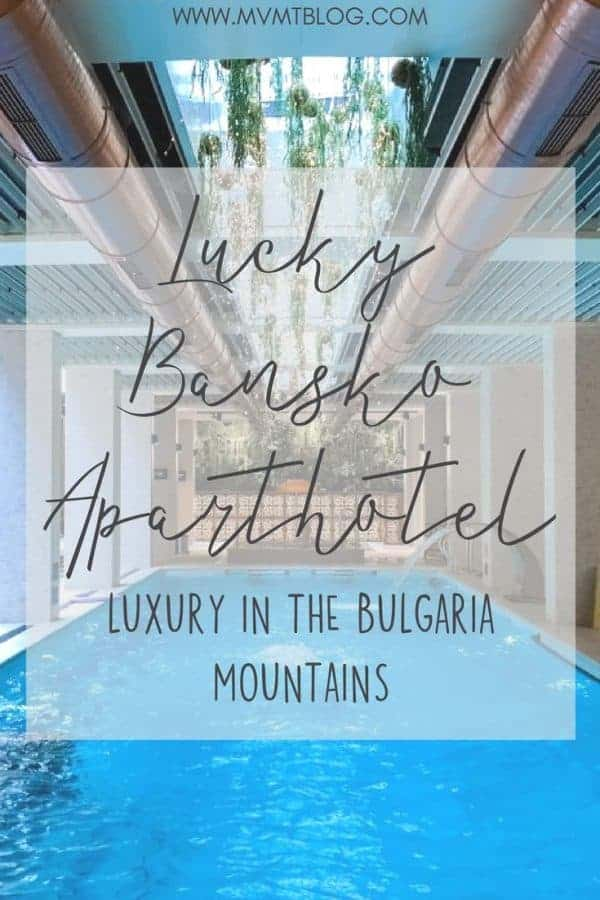 Experience Luxury in the Bulgaria Mountains at Lucky Bansko Aparthotel Spa & Relax