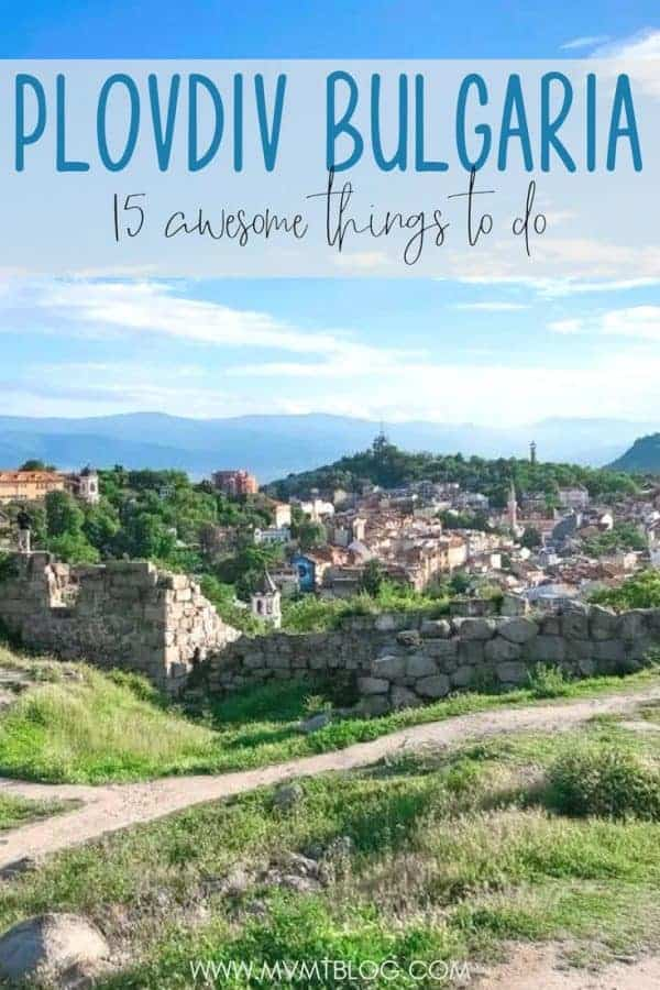 15 Awesome Things to Do in Plovdiv