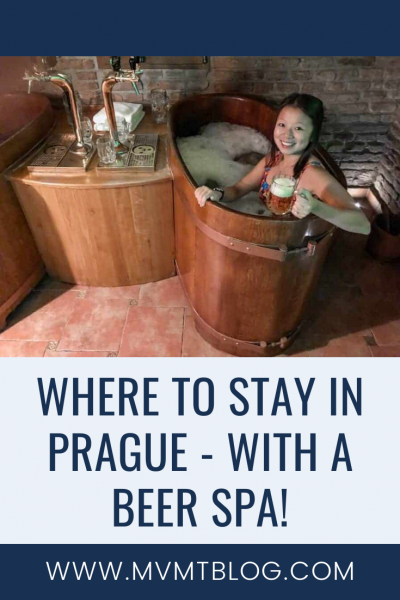 Where To Stay In Prague and Beer Spa Prague Review