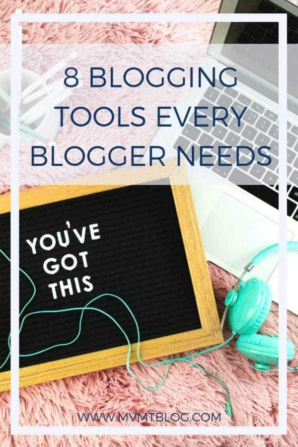 8 Blogging Tools Every Blogger Needs