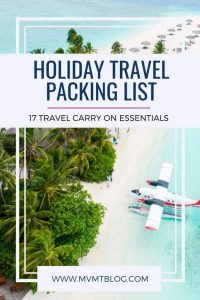 Holiday Travel Checklist: 17 Essential Travel Items For Your Carry On Luggage