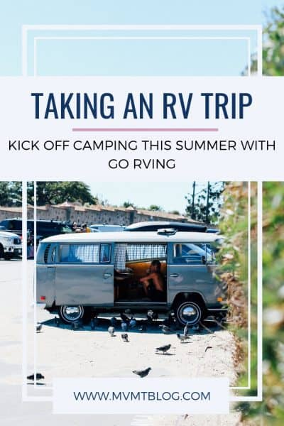 Kick Off Camping This Summer With Go RVing