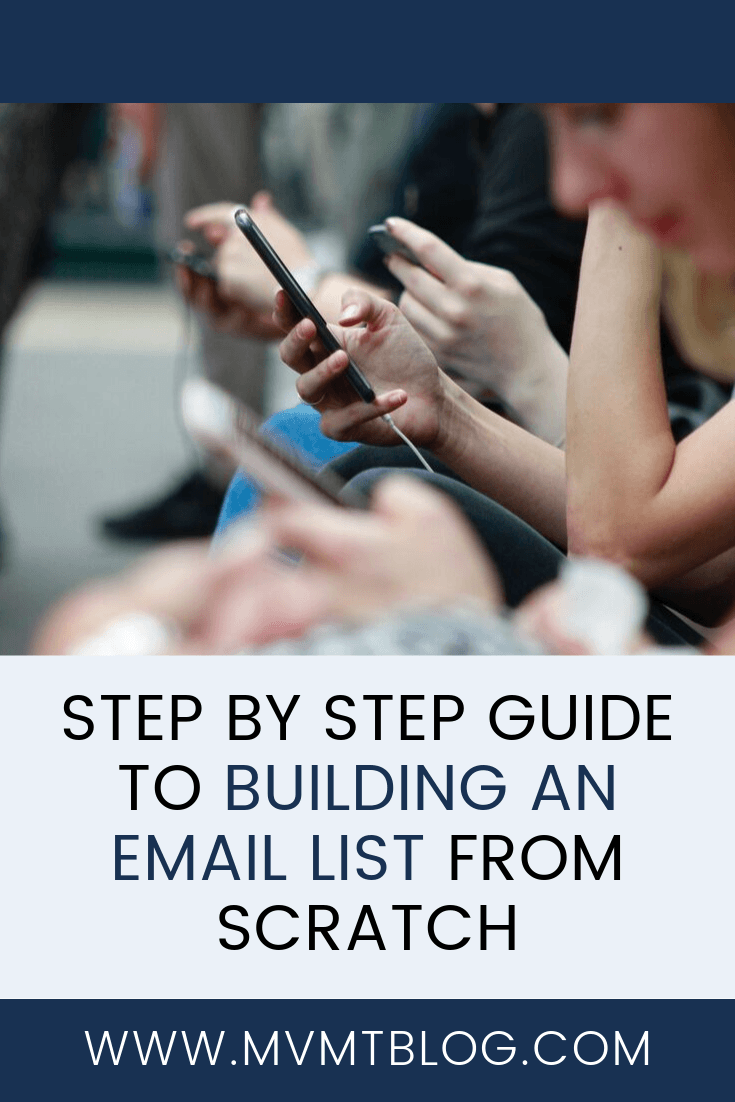 Step By Step Guide To Building an Email List From Scratch