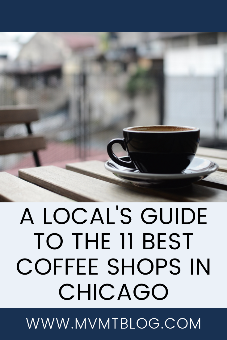 Pin - 11 Best Chicago Coffee Shops According to a Local