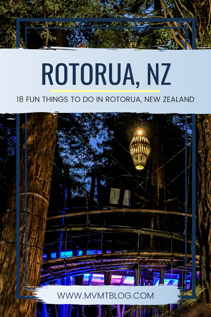 18 Fun Things To Do In Rotorua