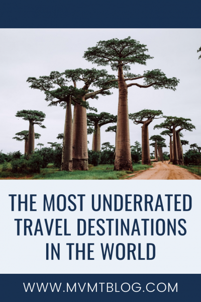 Top 5 Most Underrated Travel Destinations in the World