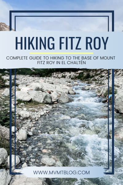 Guide to Hiking Mount Fitz Roy in El Chaltén