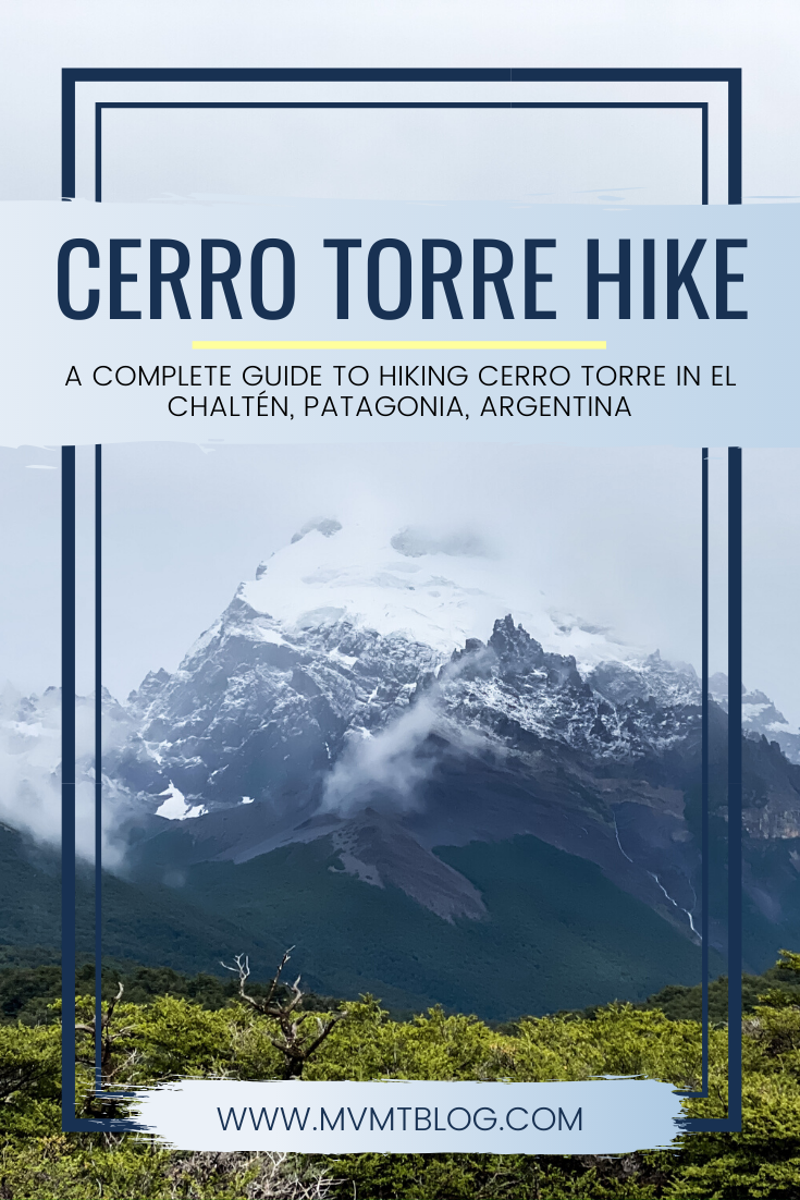 Guide to Hiking Cerro Torre in El Chaltén