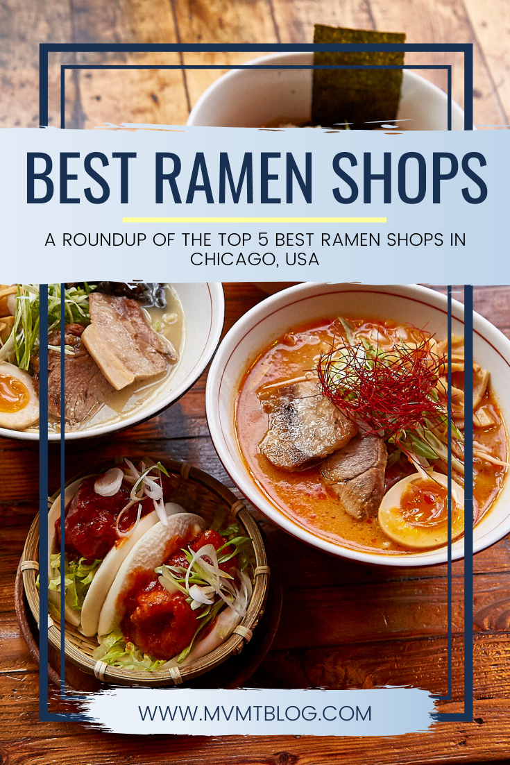 Best Ramen in Chicago: Top 5 Ramen Shops to Visit Right Now